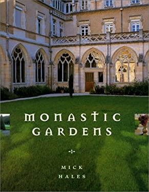 Monastic Gardens 9781556709821