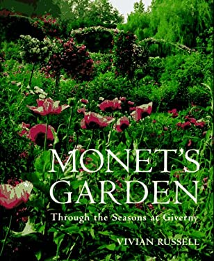 Monet's Garden: Through the Seasons at Giverny 9781556704154