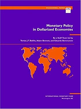 Monetary Policy in Dollarized Economies 9781557757579