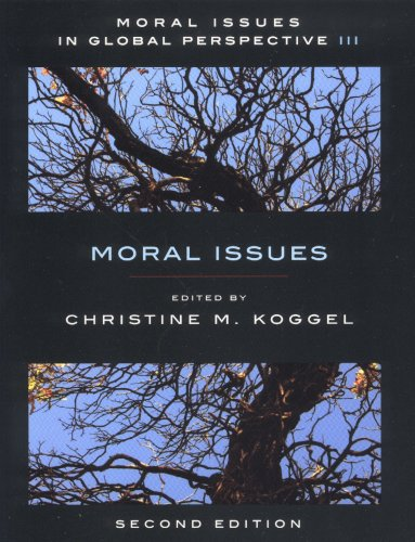 Moral Issues in Global Perspective, Second Edition: Volume 3: Moral Issues 9781551117492