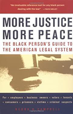 More Justice, More Peace: The Black Person's Guide to the American Legal System 9781556524684