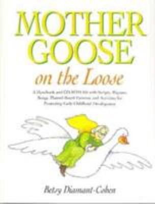 Mother Goose on the Loose 9781555705367