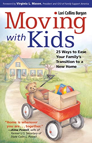 Moving with Kids: 25 Ways to Ease Your Family's Transition to a New Home 9781558323438