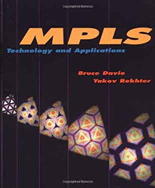 Mpls: Technology and Applications 9781558606562