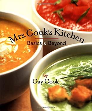Mrs. Cooks Kitchen: Basics & Beyond 9781552850145