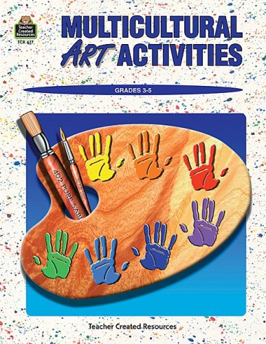 Multicultural Art Activities 9781557346179