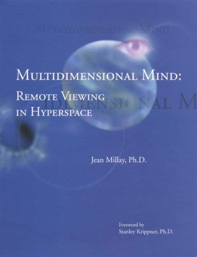 Multidimensional Mind: Remote Viewing and the Evolution of Intelligence