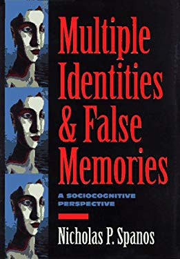 Multiple Identities & False Memories: A Sociocognitive Perspective 9781557983404