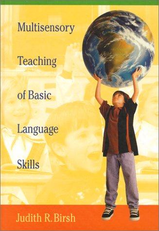 Multisensory Teaching of Basic Language Skills 9781557663498