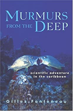 Murmurs from the Deep: Scientific Adventure in the Caribbean 9781559707763
