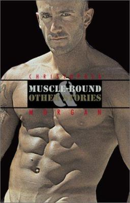 Muscle-Bound & Other Stories 9781555836511