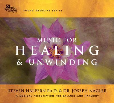 Music for Healing & Unwinding 9781559617277