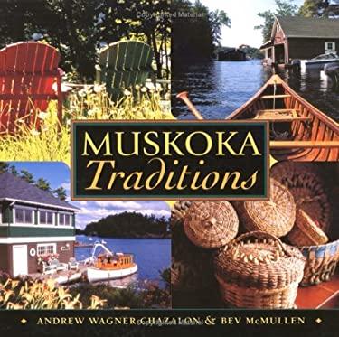 Muskoka Traditions 9781550464443