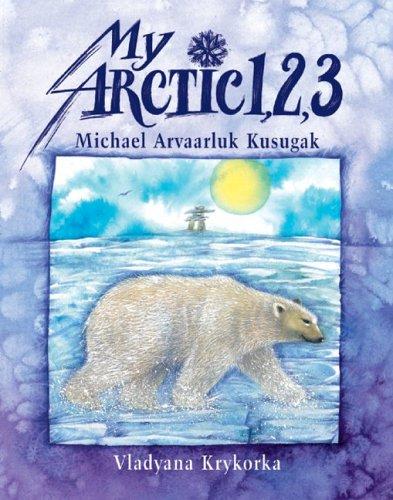My Arctic 1, 2, 3 9781550375046