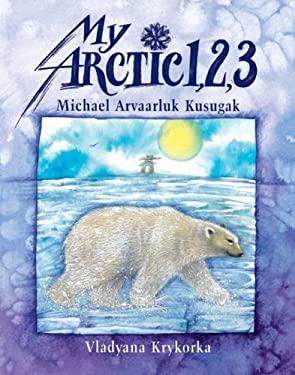 My Arctic 1, 2, 3 9781550375053