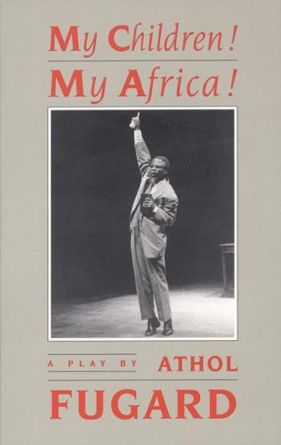 My Children! My Africa! 9781559360142