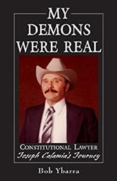 My Demons Were Real: Constitutional Lawyer Joseph Calamia's Journey