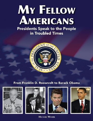 My Fellow Americans: Presidents Speak to the People in Troubled Times 9781554075492