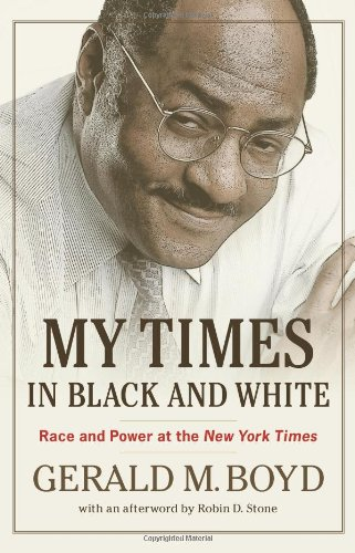 My Times in Black and White: Race and Power at the New York Times 9781556529528