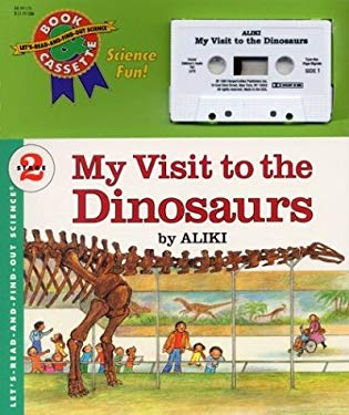 My Visit to the Dinosaurs Book and Tape [With Book] 9781559942478