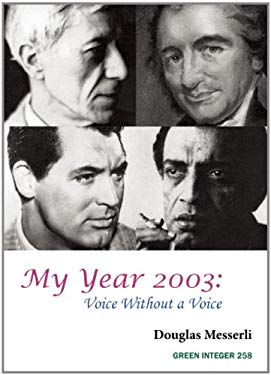 My Year 2003: Voice Without a Voice 9781557134189