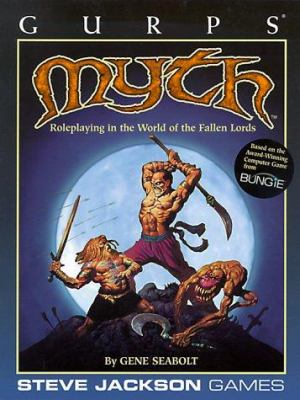 Myth: Roleplaying in the World of the Fallen Lords 9781556344138