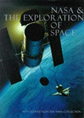 NASA and the Exploration of Space: With Works from the NASA Art Collection 9781556706967