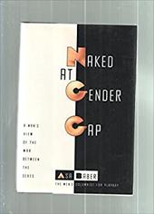 Naked at Gender Gap: A Man's View of the War Between the Sexes 6927235
