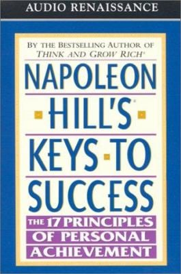Napoleon Hill's Keys to Success: The 17 Principles of Personal Achievement 9781559276252