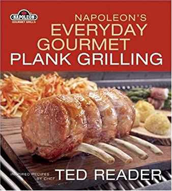 Napoleon's Everyday Gourmet Plank Grilling 9781554702725