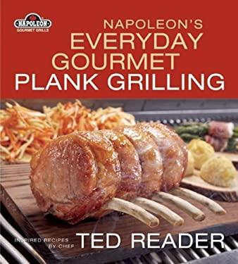 Napoleon's Everyday Plank Grilling 9781554701506