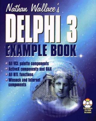 Nathan Wallaces Delphi 3 Ex B [With Utilities & Shareware] 9781556224904