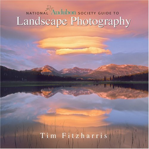National Audubon Society Guide to Landscape Photography 9781554071951