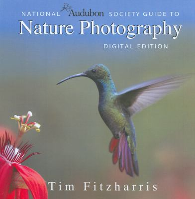National Audubon Society Guide to Nature Photography 9781554073924