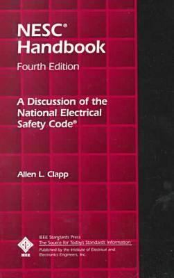 National Electrical Safety Code Handbook: A Discussion of the National Electrical Safety Code 9781559377249