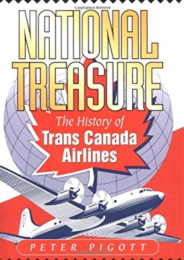National Treasure: The History of Trans Canada Airlines 9781550172683