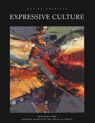 Native American Expressive Culture 9781555913014