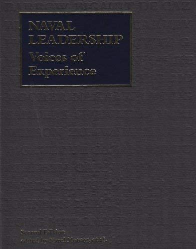Naval Leadership: Voices of Experience