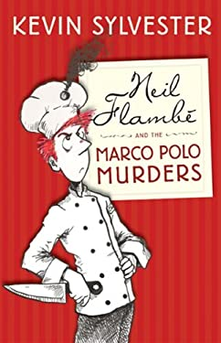 Neil Flambe and the Marco Polo Murders 9781554702664