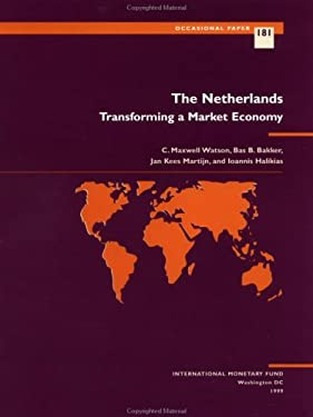 Netherlands: Transforming a Market Economy 9781557758040