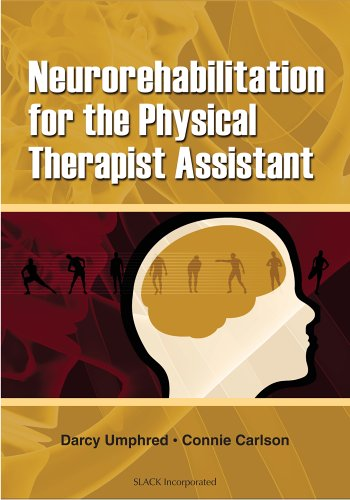 Neurorehabilitation for the Physical Therapist Assistant 9781556426452