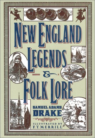 New Englands Legends & Folklore 9781555219253