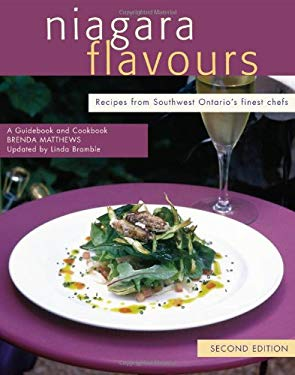 Niagara Flavours: A Guidebook and Cookbook 9781550287943