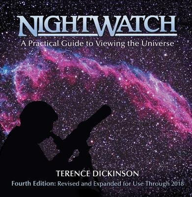 Nightwatch: A Practical Guide to Viewing the Universe 9781554071470