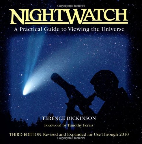 Nightwatch: A Practical Guide to Viewing the Universe 9781552093023