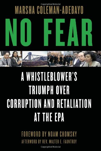 No Fear: A Whistleblower's Triumph Over Corruption and Retaliation at the EPA 9781556528187
