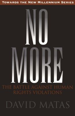 No More: The Battle Against Human Rights Violations 9781550022216