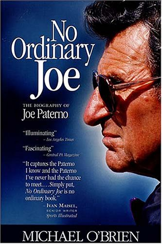 No Ordinary Joe: The Biography of Joe Paterno 9781558537156
