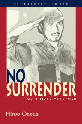 No Surrender: My Thirty-Year War 9781557506634
