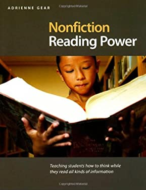 Nonfiction Reading Power: Teaching Students How to Think While They Read All Kinds of Information 9781551382296